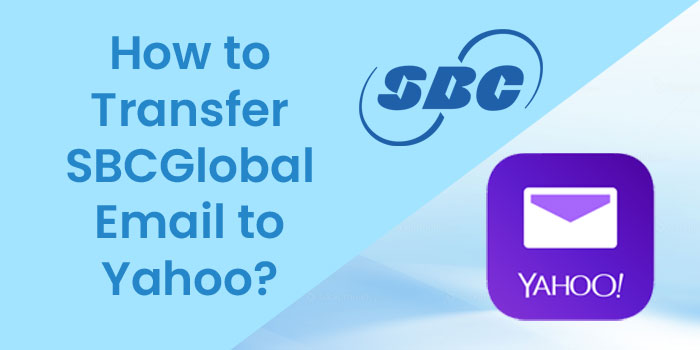 Transfer SBCGlobal Email to Yahoo